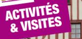 Activités et Visites